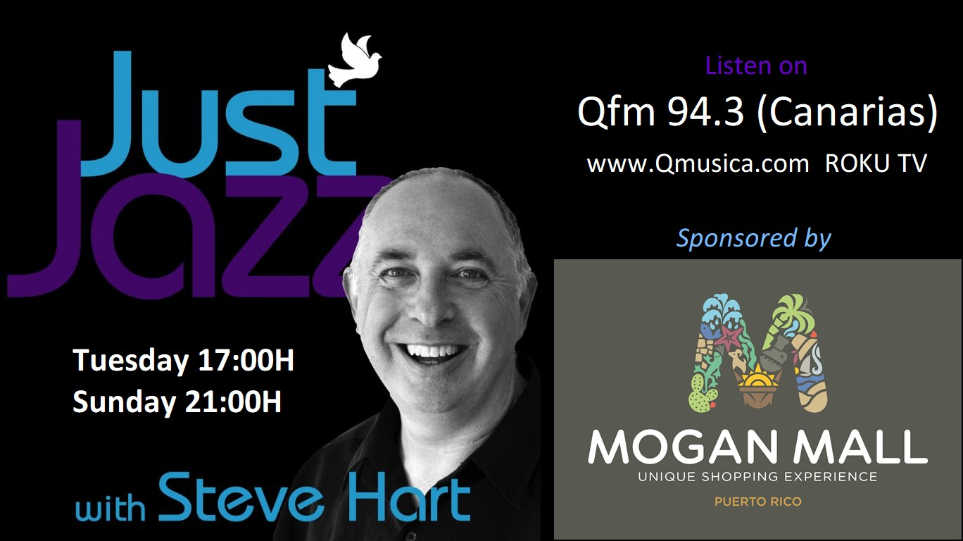 Qfm - Just Jazz with Steve Hart sponsored by Mogan Mall
