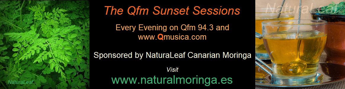 Qfm Sunset Sessions sponsored by NaturaLeaf Canarian Moringa