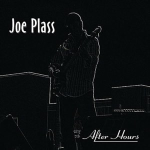 Joe Plass - After Hours